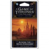 AGOT The Card Game 2nd Edt.: Across the Seven Kingdoms |...