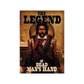 Dead Mans Hand The Legend of Dead Mans Hand Campaign...