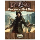 Deadlands Reloaded: Stone and a Hard Place (EN)