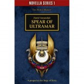 Horus Heresy: Spear of Ultramar PB Novel (EN)