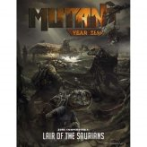 Mutant: Year Zero Zone Compendium 1 Lair of the Saurians...