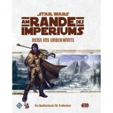 Star Wars RPG: Am Rande des Imperiums | Reise ins...