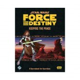 Star Wars RPG: Force and Destiny | Keeping the Peace (EN)